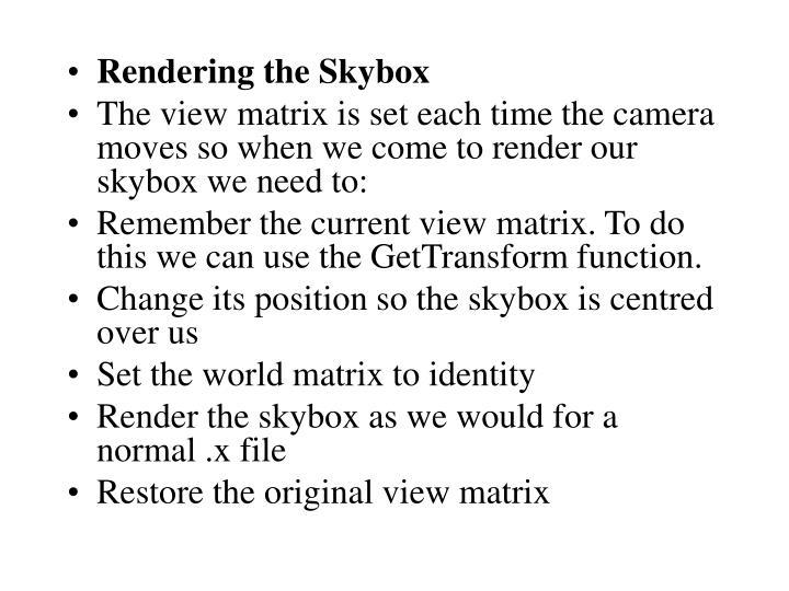 Rendering the Skybox