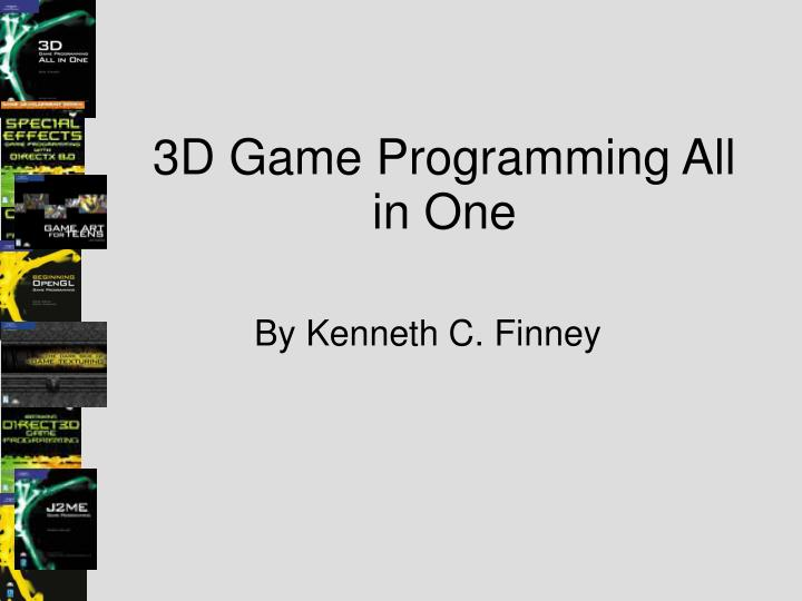 3d game programming all in one n.