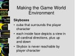 making the game world environment1