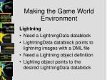 making the game world environment10