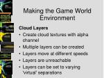 making the game world environment4