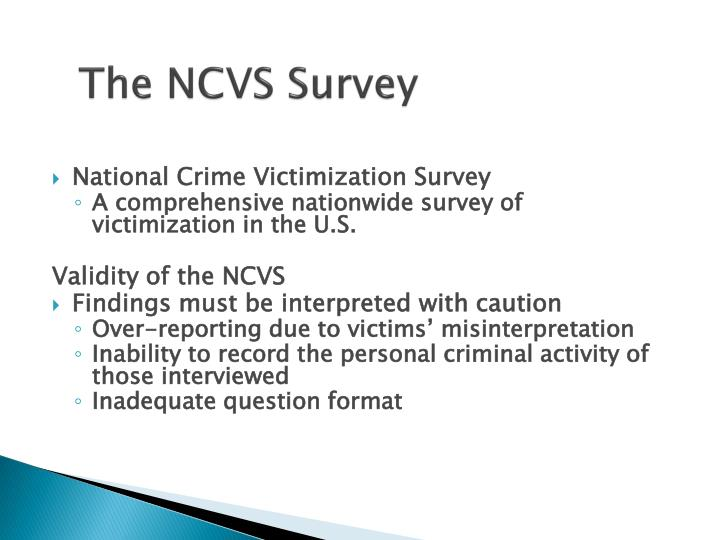 to what extent to victimization surveys Crime and victimization, and that rates of both are contingent on a range of inter- related factors such as offence type, victim characteristics (young, old, black, white, male, female, straight, gay), previous experiences and, among other fac.