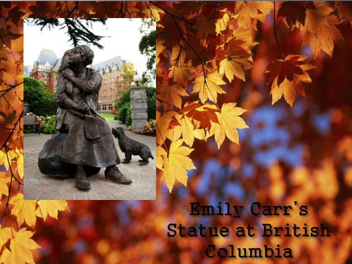 Emily Carr's Statue at British Columbia