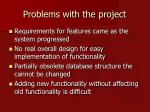 problems with the project
