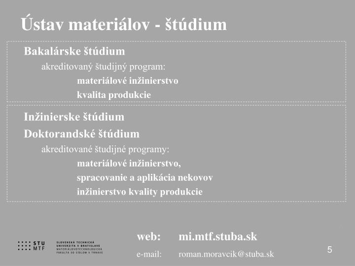 Ústav materiálov - štúdium