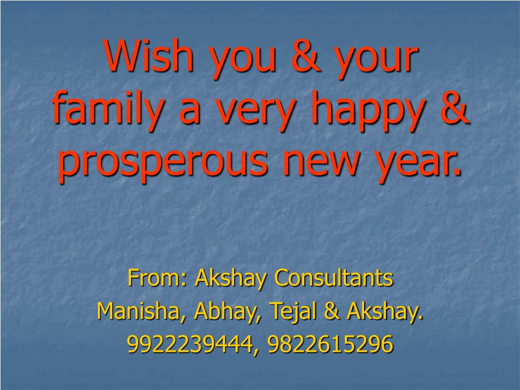 wish you your family a very happy prosperous new year n