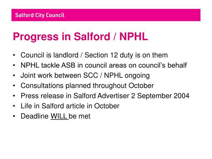 Progress in Salford / NPHL