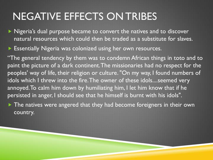 Negative effects on tribes