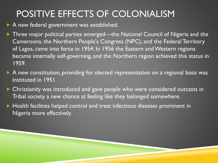 Positive effects of colonialism