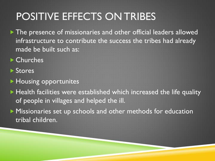 Positive effects on tribes