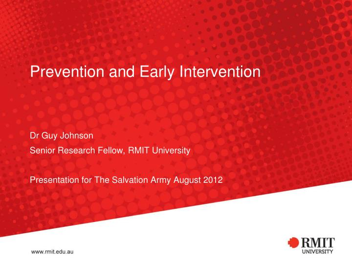 prevention and early intervention n.