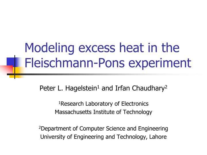 modeling excess heat in the fleischmann pons experiment n.