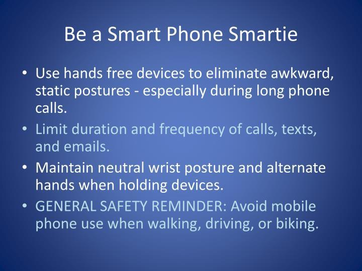 Be a Smart Phone Smartie