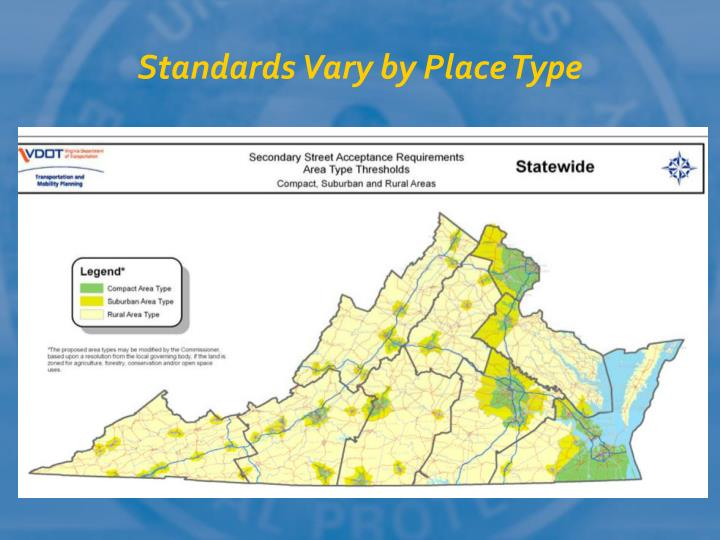 Standards Vary by Place Type