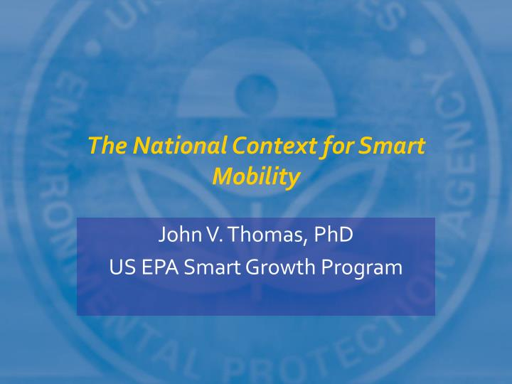 The national context for smart mobility