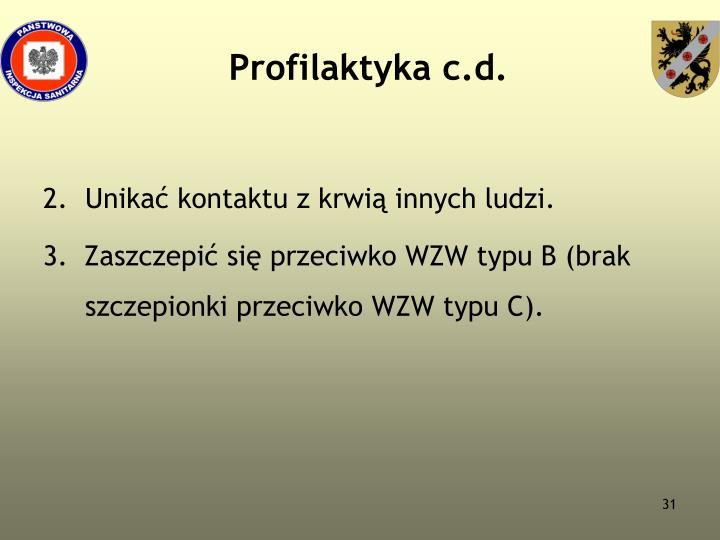 Profilaktyka c.d.