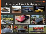 a variety of vehicle designs
