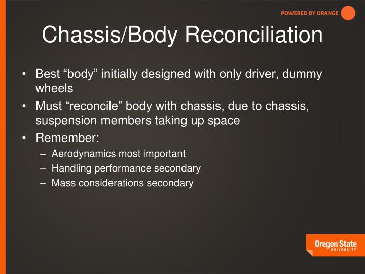 Chassis/Body Reconciliation
