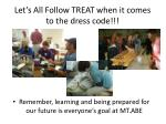 let s all follow treat when it comes to the dress code