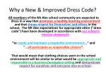 why a new improved dress code