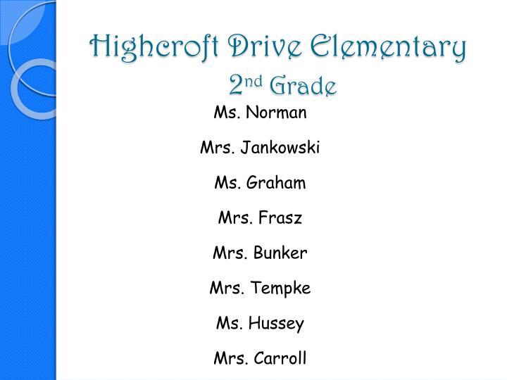 Highcroft drive elementary 2 nd grade