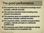 the good performance