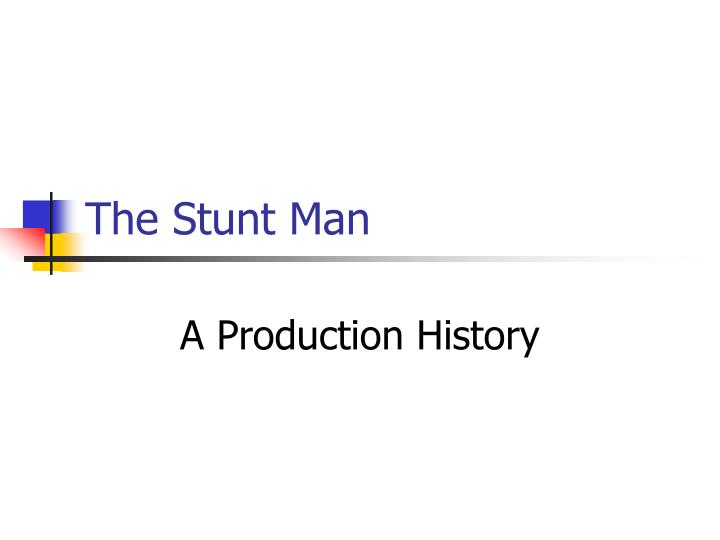 the stunt man n.