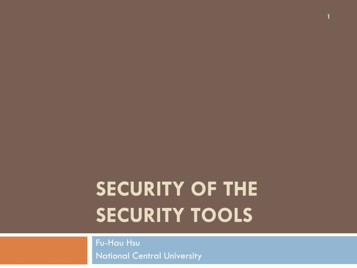 security of the security tools n.