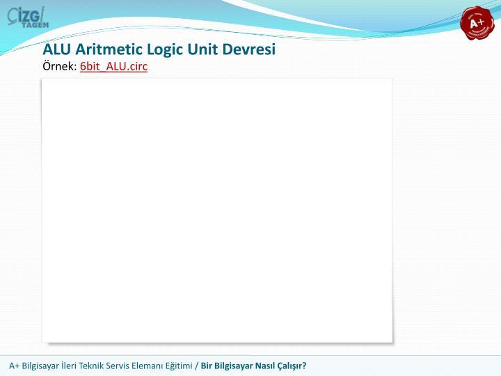 ALU Aritmetic Logic Unit Devresi