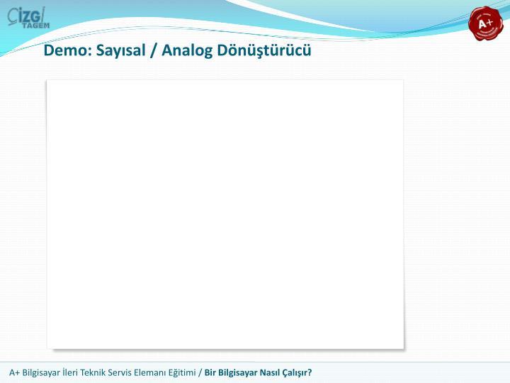 Demo: Sayısal / Analog Dönüştürücü