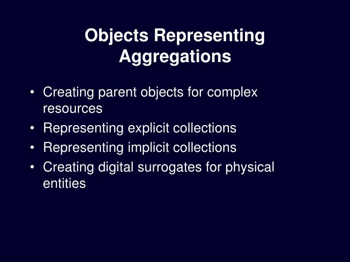 Objects Representing Aggregations