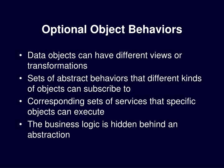 Optional Object Behaviors