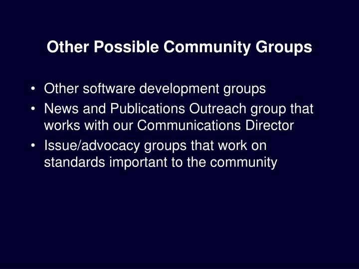 Other Possible Community Groups