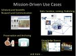 mission driven use cases