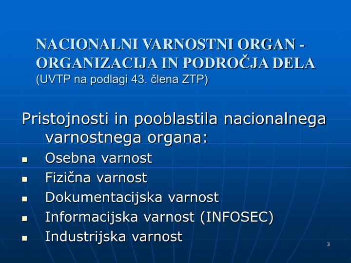 Nacionalni varnostni organ organizacija in podro ja dela uvtp na podlagi 43 lena ztp