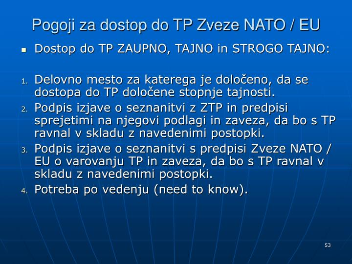 Pogoji za dostop do TP Zveze NATO / EU