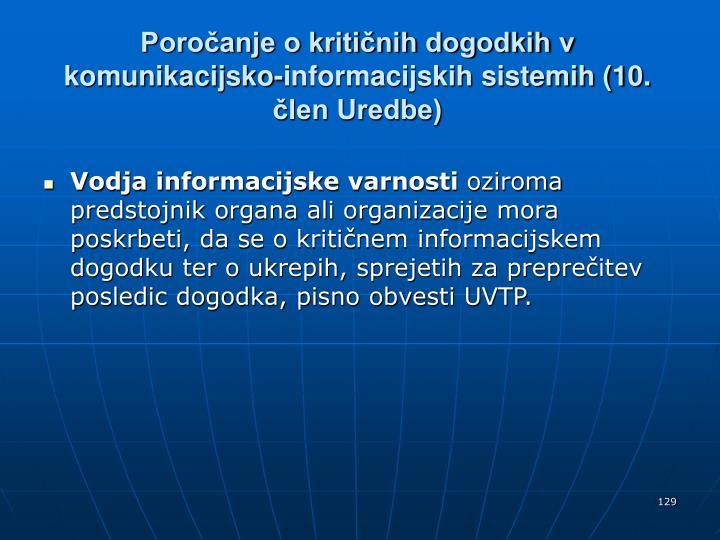 Poročanje o kritičnih dogodkih v komunikacijsko-informacijskih sistemih (10. člen Uredbe)