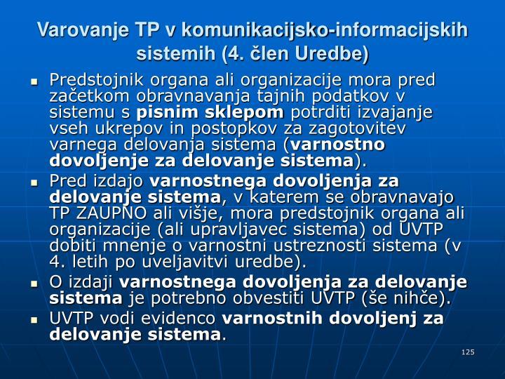 Varovanje TP v komunikacijsko-informacijskih sistemih (4. člen Uredbe)