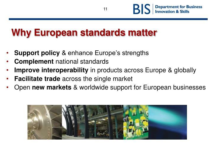 Why European standards matter