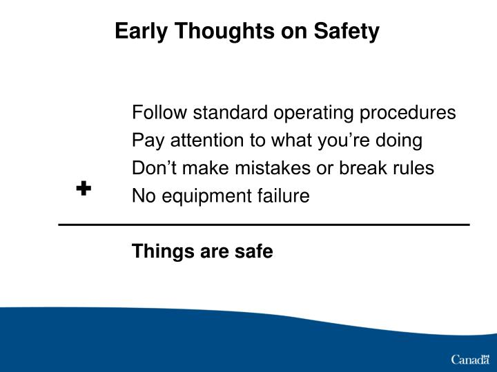 Early thoughts on safety