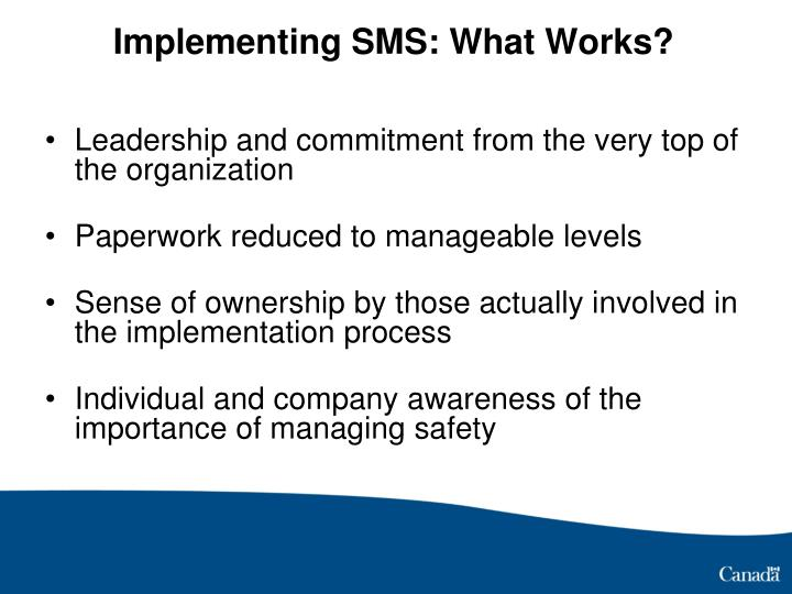 Implementing SMS: What Works?