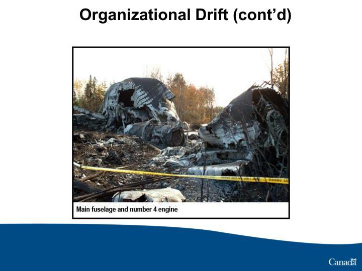 Organizational Drift (cont'd)