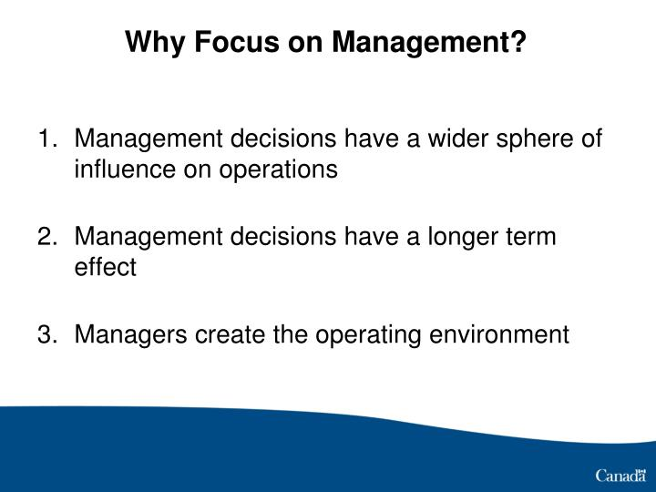 Why Focus on Management?