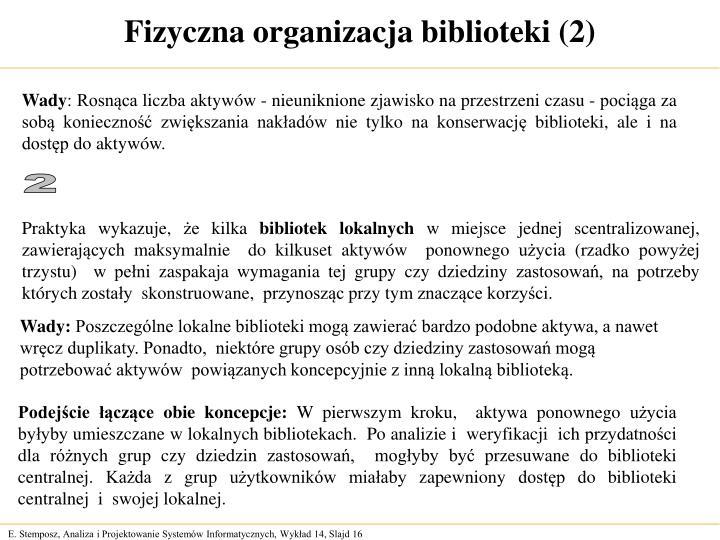 Fizyczna organizacja biblioteki (2)