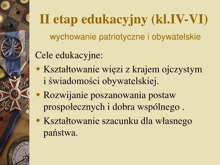 II etap edukacyjny (kl.IV-VI)