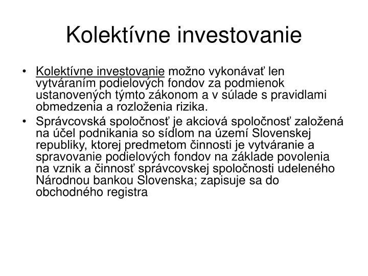 Kolektívne investovanie