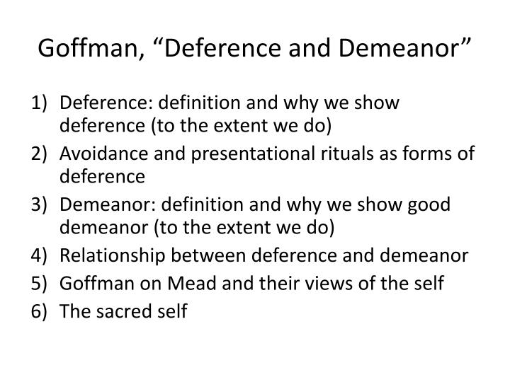 Ppt Goffman Deference And Demeanor Powerpoint Presentation