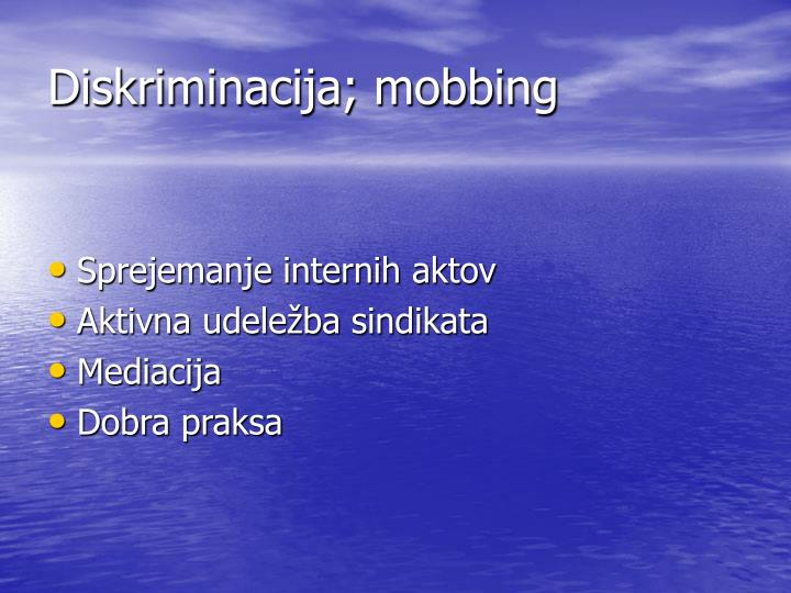 Diskriminacija; mobbing