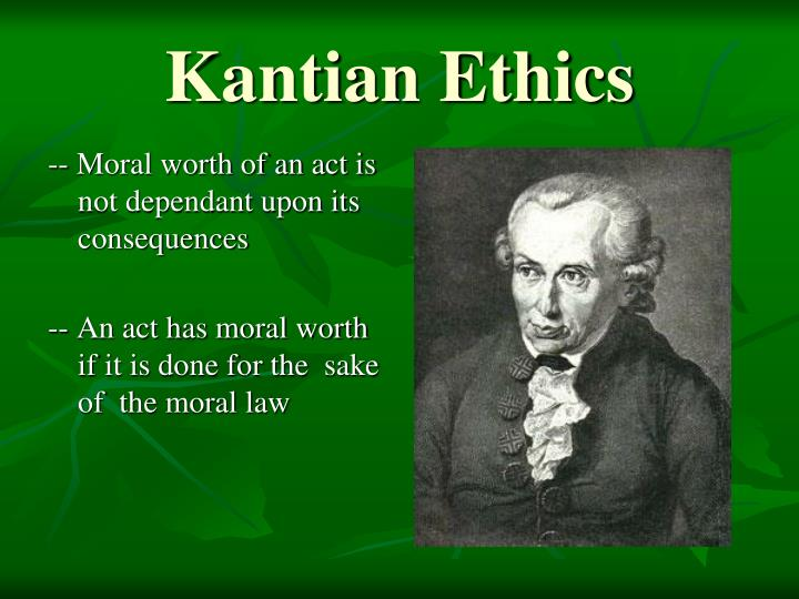 kant moral ethics Kant's theory of moral worth involves identifying the individual as the author of moral law one acts morally, according to kant, when one chooses to act in a way in which that person would expect all people to act (under those circumstances.