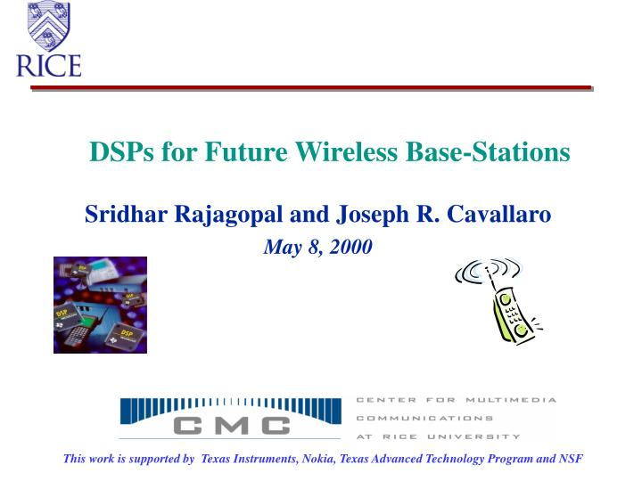 dsps for future wireless base stations n.